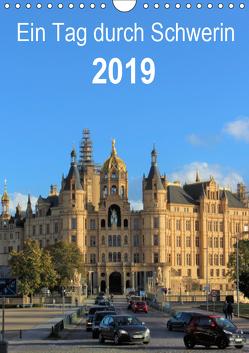 Ein Tag durch Schwerin (Wandkalender 2019 DIN A4 hoch) von TakeTheShot