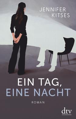 Ein Tag, eine Nacht von Kitses,  Jennifer, Timmermann,  Klaus, Wasel,  Ulrike