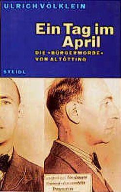 Ein Tag im April von Völklein,  Ulrich