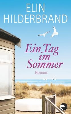 Ein Tag im Sommer von Carstens,  Almuth, Hilderbrand,  Elin
