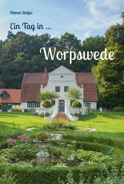 Ein Tag in Worpswede von Stelljes,  Helmut
