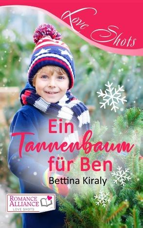 Ein Tannenbaum für Ben von Kiraly,  Bettina