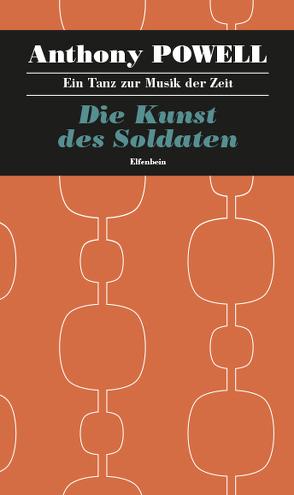 Ein Tanz zur Musik der Zeit / Die Kunst des Soldaten von Feldmann,  Heinz, Powell,  Anthony
