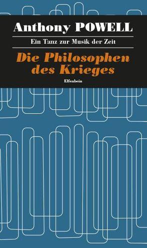Ein Tanz zur Musik der Zeit / Die Philosophen des Krieges von Feldmann,  Heinz, Powell,  Anthony