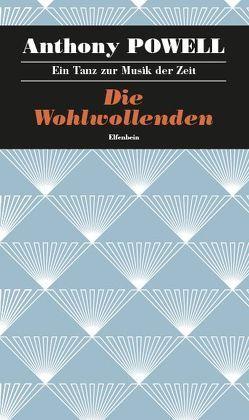 Ein Tanz zur Musik der Zeit / Die Wohlwollenden von Feldmann,  Heinz, Powell,  Anthony