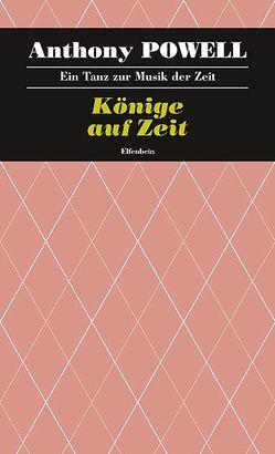 Ein Tanz zur Musik der Zeit / Könige auf Zeit von Feldmann,  Heinz, Powell,  Anthony