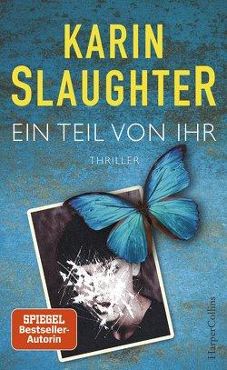 Ein Teil von ihr von Kinzel,  Fred, Slaughter,  Karin