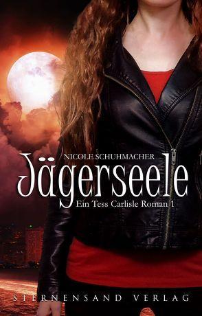 Ein Tess-Carlisle-Roman (Band 1) von Schuhmacher,  Nicole