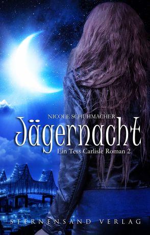 Ein Tess-Carlisle-Roman (Band 2): Jägernacht von Schuhmacher,  Nicole