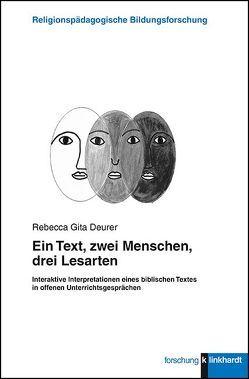 Ein Text, zwei Menschen, drei Lesarten von Deurer,  Rebecca Gita