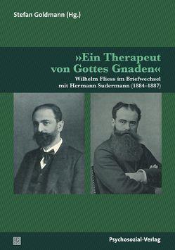 »Ein Therapeut von Gottes Gnaden« von Goldmann,  Stefan