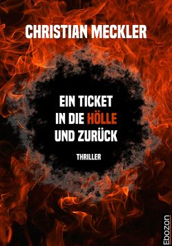 Ein Ticket in die Hölle und zurück von Meckler,  Christian