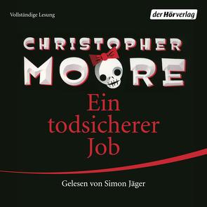 Ein todsicherer Job von Ingwersen,  Jörn, Jäger,  Simon, Moore,  Christopher
