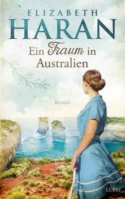 Ein Traum in Australien von Haran,  Elizabeth, Ostendorf,  Kerstin