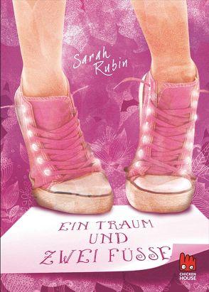 Ein Traum und zwei Füße von Rubin,  Sarah, Zeitz,  Sophie