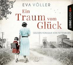 Ein Traum vom Glück von Tettenborn,  Julia von, Völler,  Eva