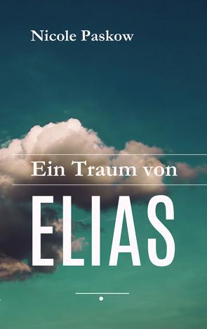 Ein Traum von Elias von Paskow,  Nicole