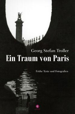 Ein Traum von Paris von Troller,  Georg Stefan