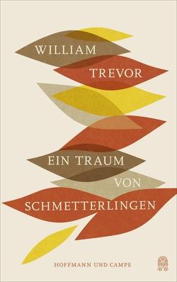 Ein Traum von Schmetterlingen von Oeser,  Hans-Christian, Trevor,  William