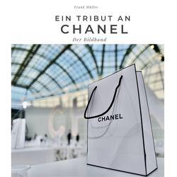 Ein Tribut an Chanel von Mueller,  Frank
