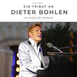Ein Tribut an Dieter Bohlen von Mueller,  Frank