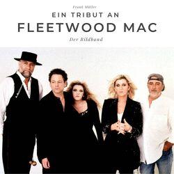 Ein Tribut an Fleetwood Mac von Mueller,  Frank