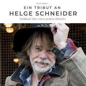 Ein Tribut an Helge Schneider von Mueller,  Frank