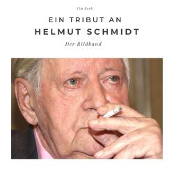 Ein Tribut an Helmut Schmidt von Koch,  Tim