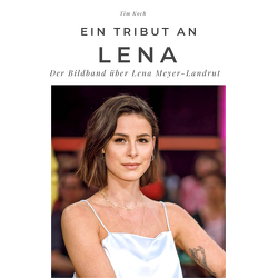 Ein Tribut an Lena von Koch,  Tim