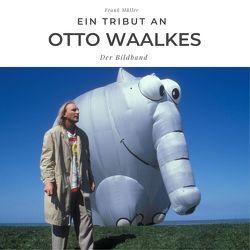 Ein Tribut an Otto Waalkes von Mueller,  Frank