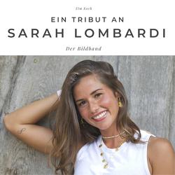 Ein Tribut an Sarah Lombardi von Koch,  Tim