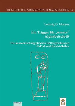 """Ein Trigger für """"unsere"""" Alphabetschrift von Morenz,  Ludwig D."""