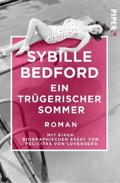 Ein trügerischer Sommer von Bedford,  Sybille, Ruschmeier,  Sigrid
