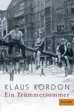 Ein Trümmersommer von Kordon,  Klaus