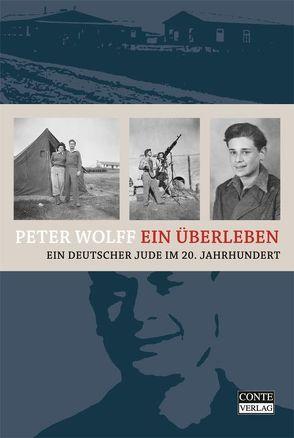 Ein Überleben von Brumlik,  Micha, Wolff,  Peter