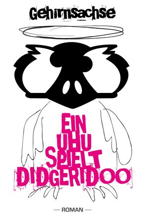 Ein Uhu spielt Didgeridoo von Herr,  Gehirnsachse, Quintin,  Johannes