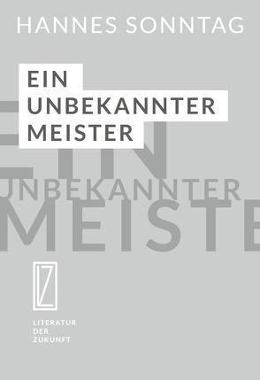 Ein unbekannter Meister von Sonntag,  Hannes
