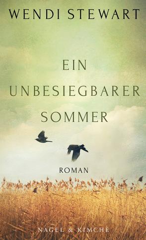 Ein unbesiegbarer Sommer von Fienbork,  Matthias, Stewart,  Wendi