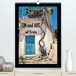 Ein und Aus auf Kreta (Premium, hochwertiger DIN A2 Wandkalender 2021, Kunstdruck in Hochglanz) von Flori0