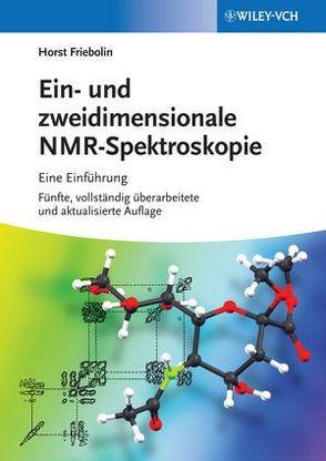 Ein- und zweidimensionale NMR-Spektroskopie von Friebolin,  Horst