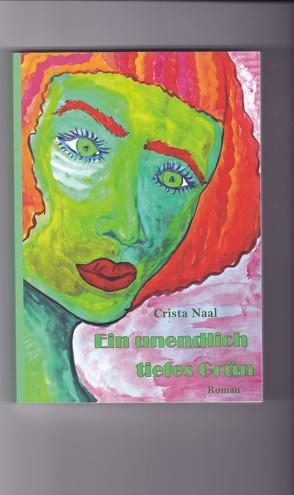 Ein unendlich tiefes Grün von Naal,  Christa,  Dr.