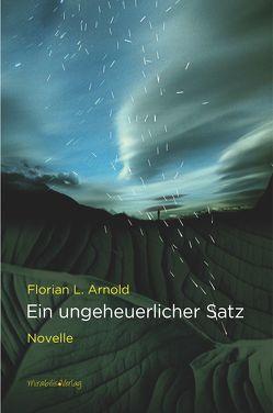 Ein ungeheuerlicher Satz von Arnold,  Florian L.