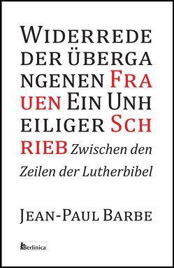Ein Unheiliger Schrieb von Jean-Paul,  Barbe, Schweitzer,  Eva