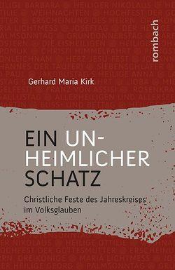 Ein unheimlicher Schatz von Kirk,  Gerhard Maria