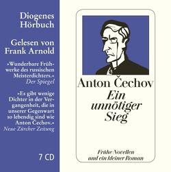 Ein unnötiger Sieg von Arnold,  Frank, Cechov,  Anton, Rausch,  Beate, Urban,  Peter