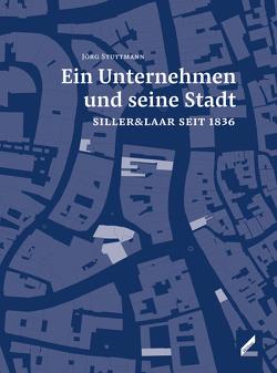 Ein Unternehmen und seine Stadt von Stuttmann,  Jörg