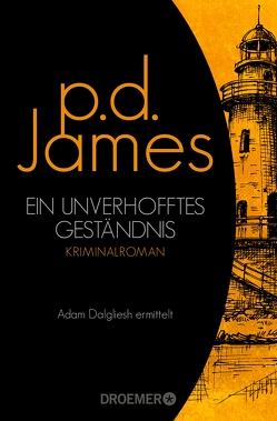 Ein unverhofftes Geständnis von Hunzinger,  Sibylle, James,  P. D.