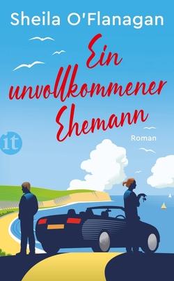 Ein unvollkommener Ehemann von O'Flanagan,  Sheila, Urban,  Susann
