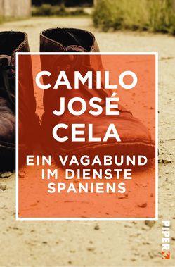 Ein Vagabund im Dienste Spaniens von Cela,  Camilo José, Enzenberg,  Carina von, Moral,  Hildegard
