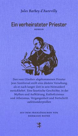 Ein verheirateter Priester von Barbey d`Aurevilly,  Jules, Hofer,  Hermann, Krämer,  Gernot